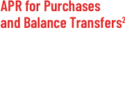 APR for Purchases and Balance Transfers
