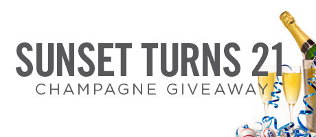 Sunset Turns 21 Champagne Giveaway