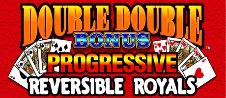Double Double Bonus Progressive Reversible Royals Poker